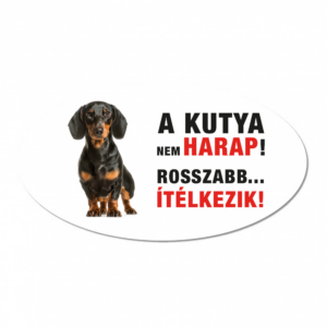 Vigyázz a kutya harap tábla műanyagból rövidszőrű TACSKÓ