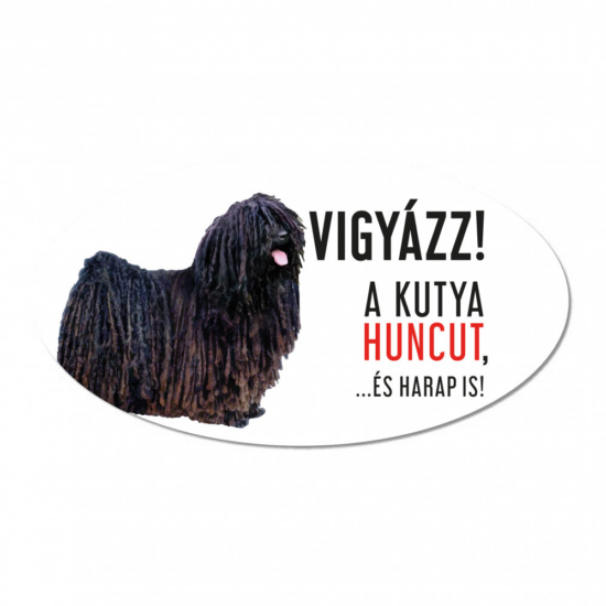 Vigyázz a kutya harap tábla műanyagból Puli kutya