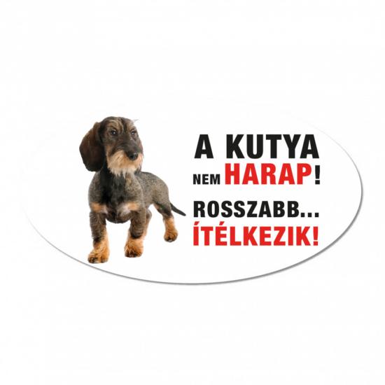Vigyázz a kutya harap tábla műanyagból Tacskó
