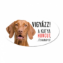 Kép 1/2 - Vigyázz a kutya harap tábla műanyagból Vizsla