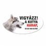Kép 1/2 - Vigyázz a kutya harap tábla műanyagból HUSKY
