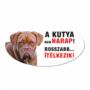 Kép 2/2 - Vigyázz a kutya harap tábla műanyagból MASZTIFF