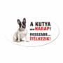 Kép 1/2 - Vigyázz a kutya harap tábla műanyagból FRANCIA BULLDOG