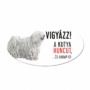 Kép 1/2 - Vigyázz a kutya harap tábla műanyagból fehér PULI